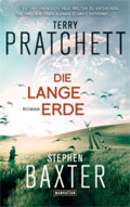 Terry Pratchett, Stephen Baxter: Die lange Erde (The Long Earth, 2012)