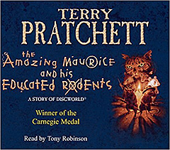 Terry Pratchett: Maurice, der Kater (The Amazing Maurice and His Educated Rodents, 2001)