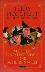 Terry Pratchett: Mythen und Legenden der Scheibenwelt (The Folklore of Discworld, 2008)