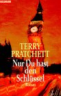 Terry Pratchett: Nur Du hast den Schlüssel (Johnny and the Bomb, 1996)
