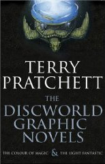 Terry Pratchett: The Colour of Magic / The Light Fantastic. The Graphic Novels: